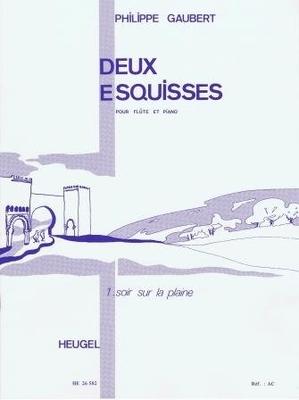 Deux esquisses 1. Soir sur la plaine / Gaubert Philippe / Heugel