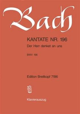 Cantate BWV 196 'Der Herre denket an uns' / Bach Jean Sébastien / Breitkopf