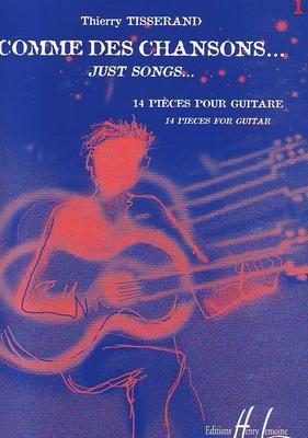 Comme des chansons…, 14 pièces / Tisserand Thierry / Henry Lemoine