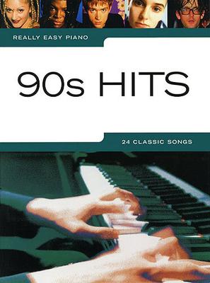 Really easy piano / Really Easy Piano: 90s Hits /  / Music Sales