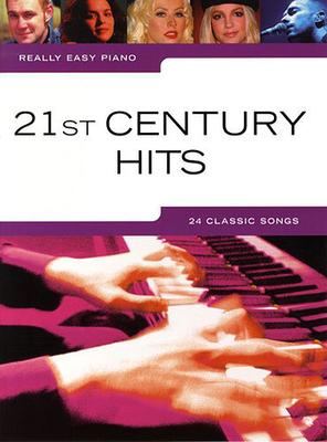 Really easy piano / Really Easy Piano: 21st Century Hits /  / Music Sales