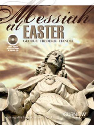 Messiah at Easter (Le Messie à Pâques) / Georg Friedrich Händel / Curnow Music Press