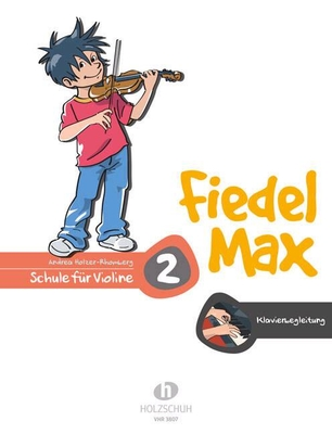 Fiedel Max vol. 2 Accompagnement Piano / Holzer-Rhomberg Andrea / Holzschuh