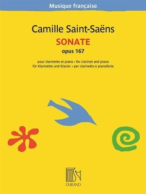 Durand-Salabert-Eschig-Musique Française / Sonate Opus 167 pour clarinette en Si bémol et piano / Camille Saint-Sans / Durand