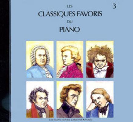 Les classiques favoris du piano vol. 3 CD /  / Henry Lemoine