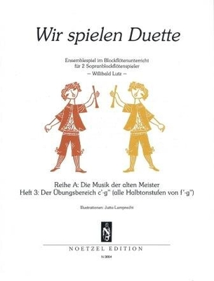 Wir spielen Duette, Reihe A, vol. 3 /  / Noetzel