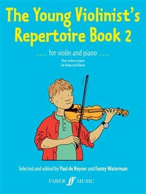 The Young Violinist's Repertoire 2 for Violin and Piano / Paul de Keyser / Faber Music