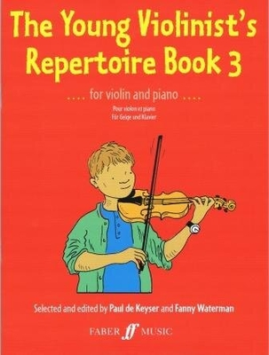 The Young Violinist's Repertoire 3 for Violin and Piano / Paul de Keyser / Faber Music