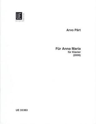 Für Anna Maria (2006) / Pärt Arvo / Universal Edition
