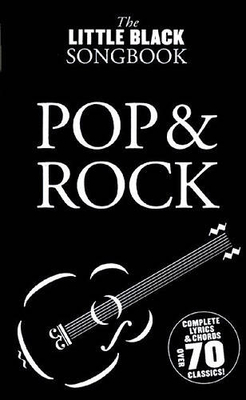 The little black songbook / The Little Black Songbook: Pop And Rock /  / Wise Publications