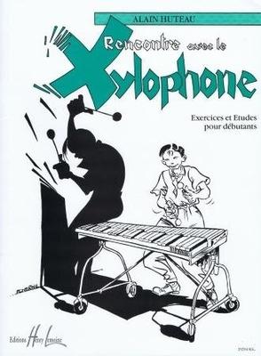 Rencontre avec le xylophone / Huteau Alain / Henry Lemoine