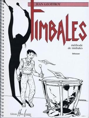 Timbales / Méthode de timbales pour débutant / Geoffroy Jean / Henry Lemoine