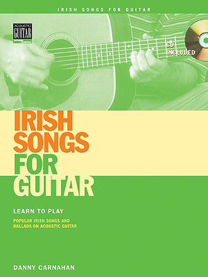 Danny Carnahan: Irish Songs For Guitar / Carnahan, Danny (Author) / String Letter Publishing