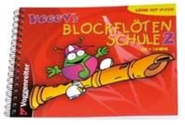Voggy's Blockflötenschule, vol. 2 / Holtz Martina / Voggenreiter