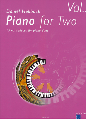 Piano for Two vol. 3 / Hellbach Daniel / Acanthus