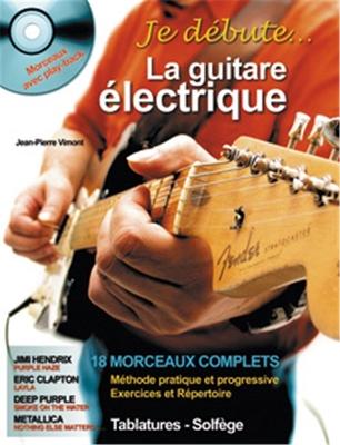 Je débute La guitare électrique + CD Jean-Pierre Vimont / Vimont Jean Pierre / Hit Diffusion