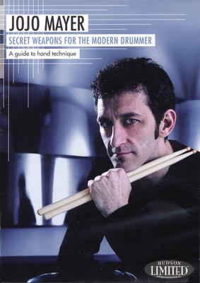 Instructional-Drum-DVD / Jojo Mayer- Secret Weapons for the Mod. Drummer 1 / Mayer, Jojo (Artist) / Hudson Music