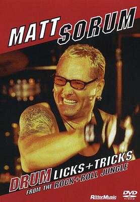 Matt Sorum: Drum Licks And Tricks From The Rock And Roll Jungle / Sorum, Matt (Artist) / Hudson Music