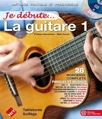 Je débute… la guitare 1 avec CD et DVD / Heuveline P./Rouvé M. / Hit Diffusion