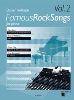 Famous rock songs for piano vol. 2 / Hellbach Daniel / Acanthus