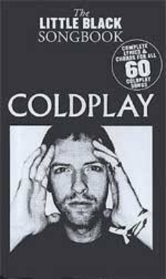 The little black songbook / The Little Black Songbook: Coldplay / Coldplay (Artist) / Wise Publications