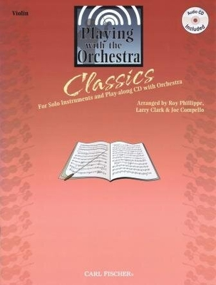 Classics, Playing with the Orchestra /  / Carl Fischer