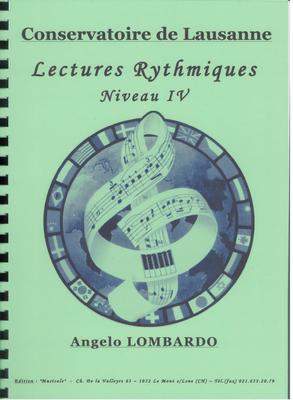 Lectures rythmiques. niveau IV / Lombardo Angelo / Musicale