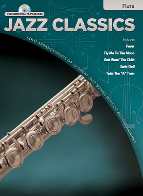 Jazz Classics Instrumental Play-Along: Flute (Book/CD) /  / Hal Leonard