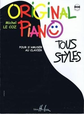 Original piano tous styles (pour s'amuser au clavier) /  / Henry Lemoine