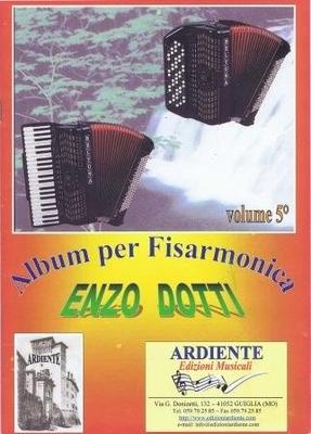 Album per fisarmonica vol. 5 / Dotti Enzo / Ardiente