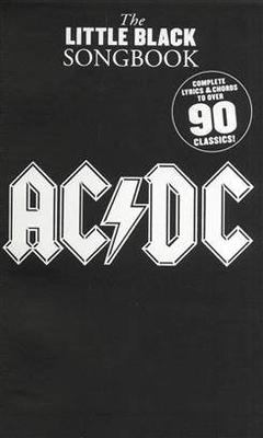 The little black songbook / The Little Black Songbook: AC/DC / AC/DC (Artist) / Music Sales