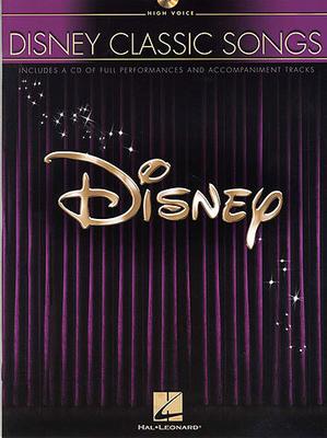 Walt Disney / Disney Classic Songs (High Voice) /  / Hal Leonard