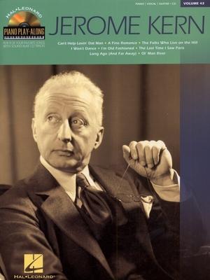 Piano Play-along / Piano Play Along Volume 43: Jerome Kern / Kern, Jerome (Composer) / Hal Leonard