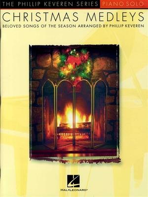 Christmas Medleys, Piano Solo / Keveren, Phillip (Arranger) / Hal Leonard