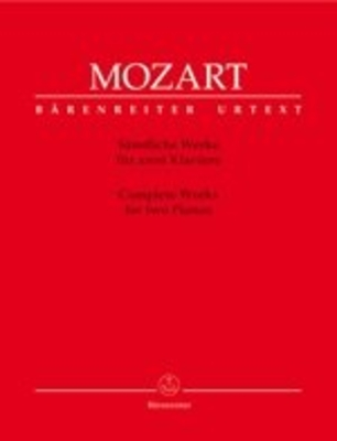 Oeuvres complètes pour 2 pianos / Mozart Wolfgang Amadeus / Bärenreiter