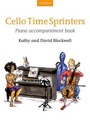 String Time / Cello Time Sprinters Piano Accompaniment Book / Kathy Blackwell / David Blackwell / Oxford University