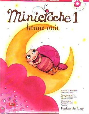 Minicroche 1: Bonne nuit / Henchoz Marie / LEP