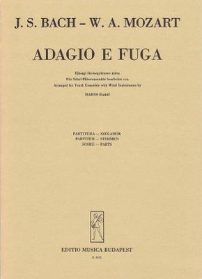Adagio e fuga / Johann Sebastian Bach / Wolfgang Amadeus Mozart / EMB Editions Musica Budapest