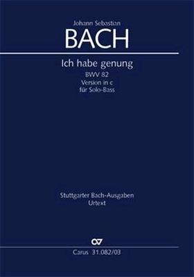 Cantate BWV 82 'Ich habe genug'Fassung in c / Bach Jean Sébastien / Carus