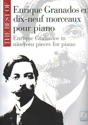 The best of, 19 pièces / Granados Enrique / Salabert
