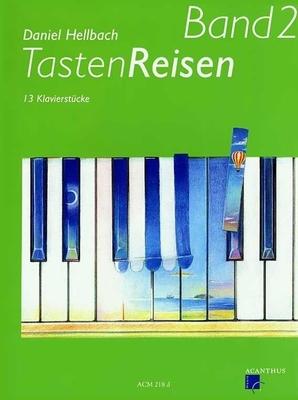 Tastenreisen 2 / Daniel Hellbach / Acanthus