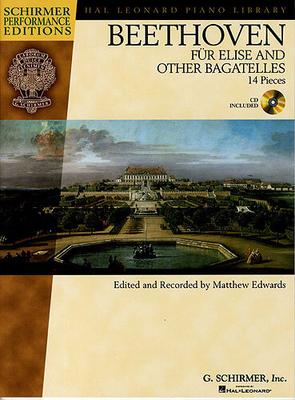 Ludwig Van Beethoven: Für Elise And Other Bagatelles / Beethoven, Ludwig Van (Composer) / G. Schirmer