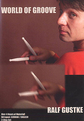 Ralf Gustke: World Of Groove (2 DVDs) / Gustke, Ralf (Author) / Hudson Music