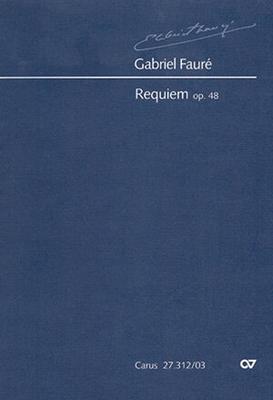 Requiem op. 48 Fassung für Sinfonieorchester / Gabriel Fauré / Marc Rigaudière / Carus