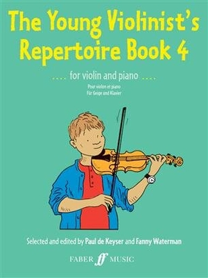 The Young Violinist's Repertoire 4 for Violin and Piano / Paul de Keyser / Faber Music