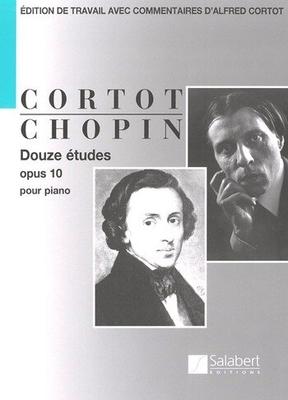 Durand-Salabert-Eschig-Editions Alfred Cortot / 12 tudes Opus 10 Edition De Travail Avec Commentaires D'Alfred Cortot – Partition / Frédéric Chopin / Salabert