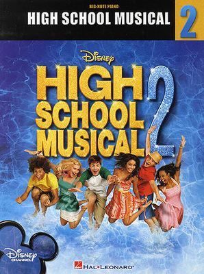 Walt Disney / High School Musical 2: Big Note Songbook /  / Hal Leonard