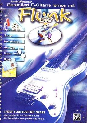 Garantiert E-Gitarre lernen mit Flunk / Weisshaar Armin / Alfred Publishing