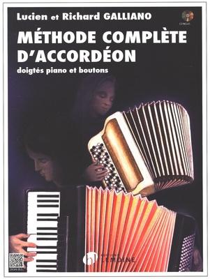 Méthode complète d'accordéon doigtés piano et boutons / Galliano Lucien et Richard / Henry Lemoine
