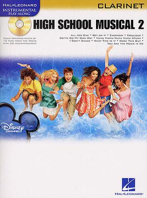 Instrumental Play-Along / Hal Leonard Instrumental Play-Along: High School Musical 2 (Clarinet) /  / Hal Leonard